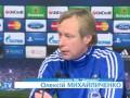 Михайличенко и Вукоевич о матче Динамо Киев с Динамо Загреб