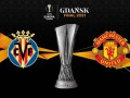 Вильярреал - Манчестер Юнайтед 1:1 (11:10 по пен.) как это было