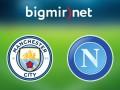 Манчестер Сити – Наполи: онлайн трансляция матча Лиги чемпионов