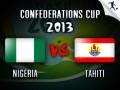 Нигерия – Таити 6:1 текстовая трансляция